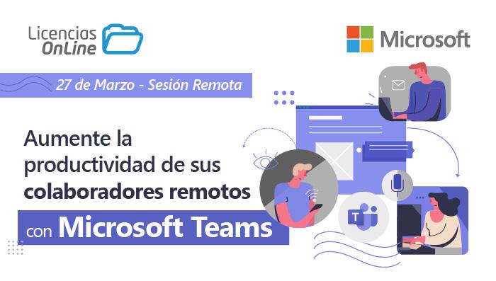 Aumente la productividad de sus colaboradores con Microsoft Teams