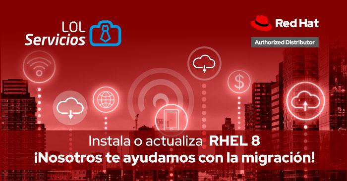 Instala o actualiza  RHEL 8 ¡Nosotros te ayudamos con la migración!